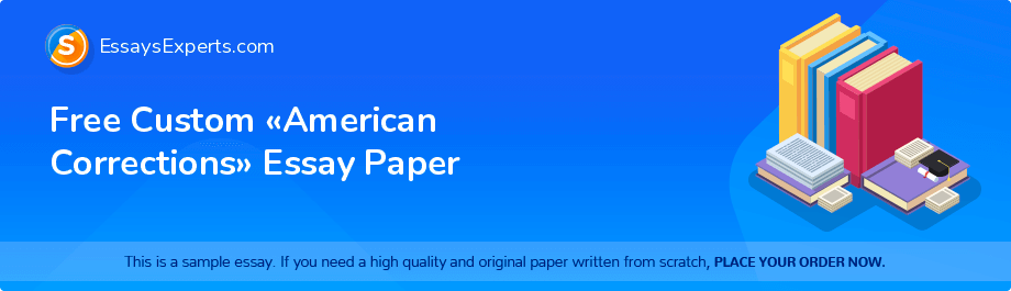 Free Custom «American Corrections» Essay Paper