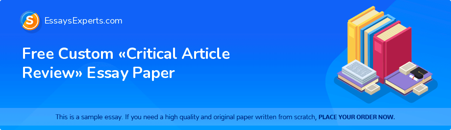 Free Essay Sample «Critical Article Review»