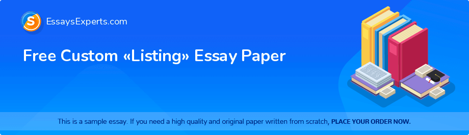 Free Essay Sample «Listing»
