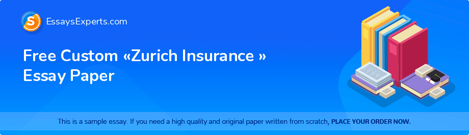Free Essay Sample «Zurich Insurance »